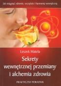 Sekrety wewnętrznej przemiany ialchemia zdrowia