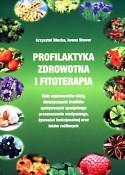 Krzysztof Błecha iIwona Wawer — Profilaktyka zdrowotna ifitoterapia